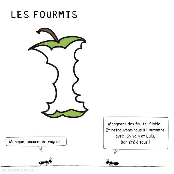 LES FOURMIS - Le trognon / Luc Pallegoix, 2005-2017.